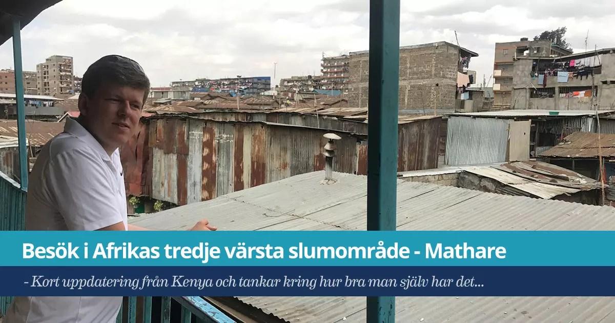 Besök i Mathare - Ett av Afrikas värsta slumområde...