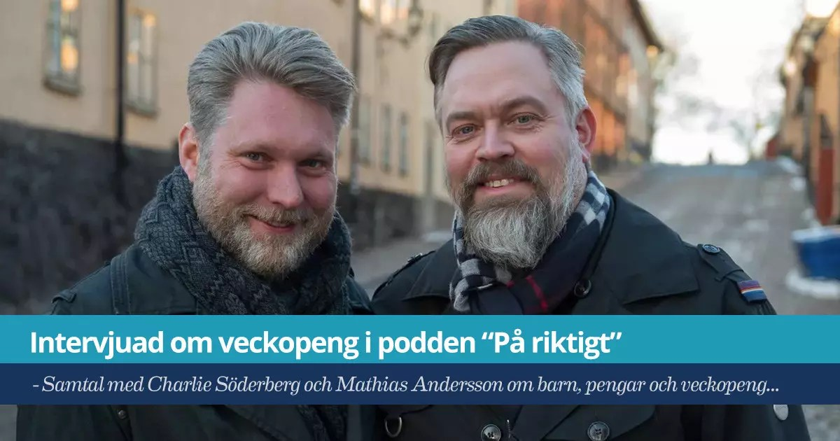 """Försättsbild till artikeln: Intervjuad om veckopeng i podden """"På riktigt"""" - Samtal med Charlie Söderberg och Mathias Andersson om barn, pengar och veckopeng..."""