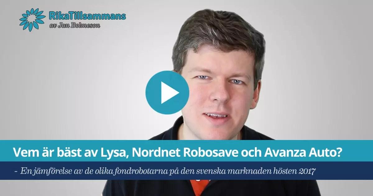 Försättsbild till artikeln: Vem är bäst? Lysa, Opti, Nordnet Robosave eller Avanza Auto - En jämförelse av de olika fondrobotarna på den svenska marknaden hösten 2017