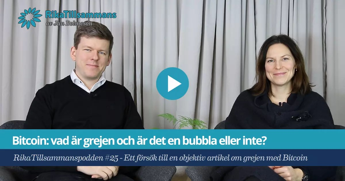 Försättsbild till artikeln: Bitcoin: vad är grejen och är det en bubbla eller inte? - RikaTillsammanspodden #25 - Ett försök till en objektiv och fördjupande artikel om grejen med Bitcoin