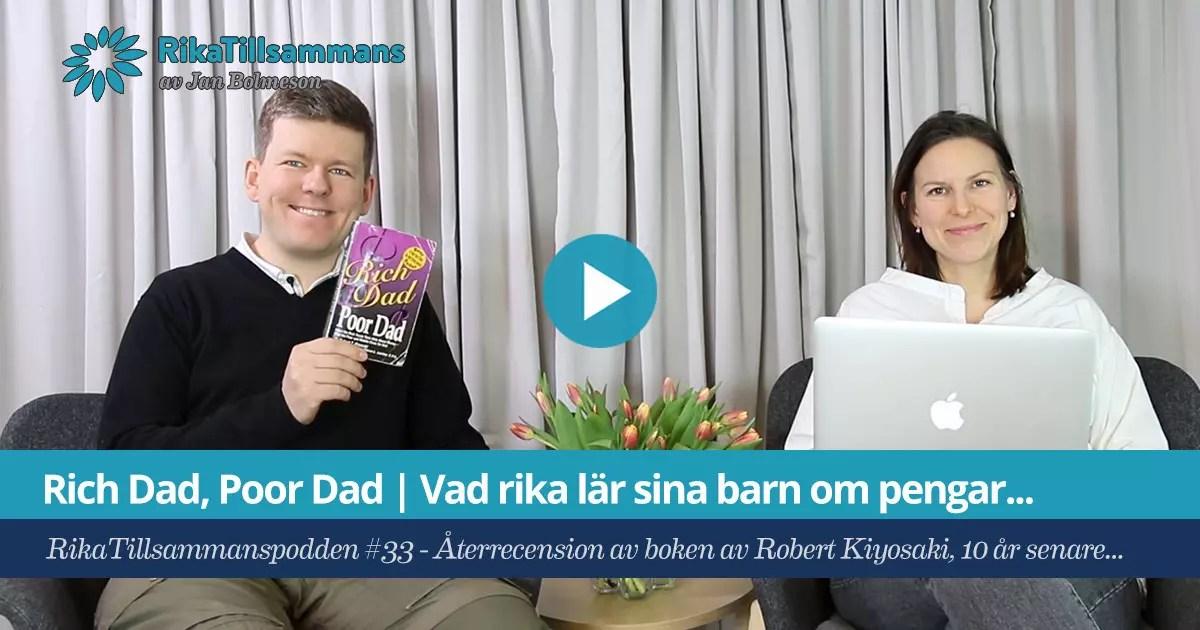 RikaTillsammans-podden 33 - Rich Dad Poor Dad