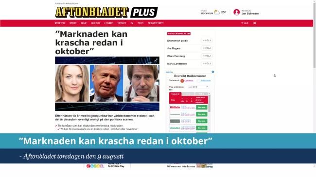 """""""Marknaden kan krascha redan i oktober"""", Aftonbladet 8 aug 2018"""