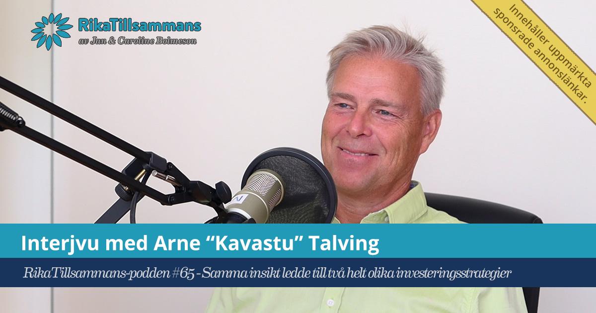 Intervju med Arne Kavastu Talving om privatekonomi, sparande och Kavastus Trender