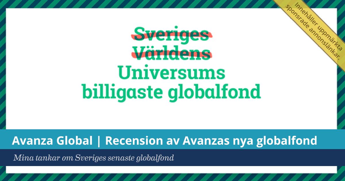Försättsbild till artikeln: Avanza Global | Recension av Avanzas nya globalfond - Mina tankar om Sveriges senaste globalfond