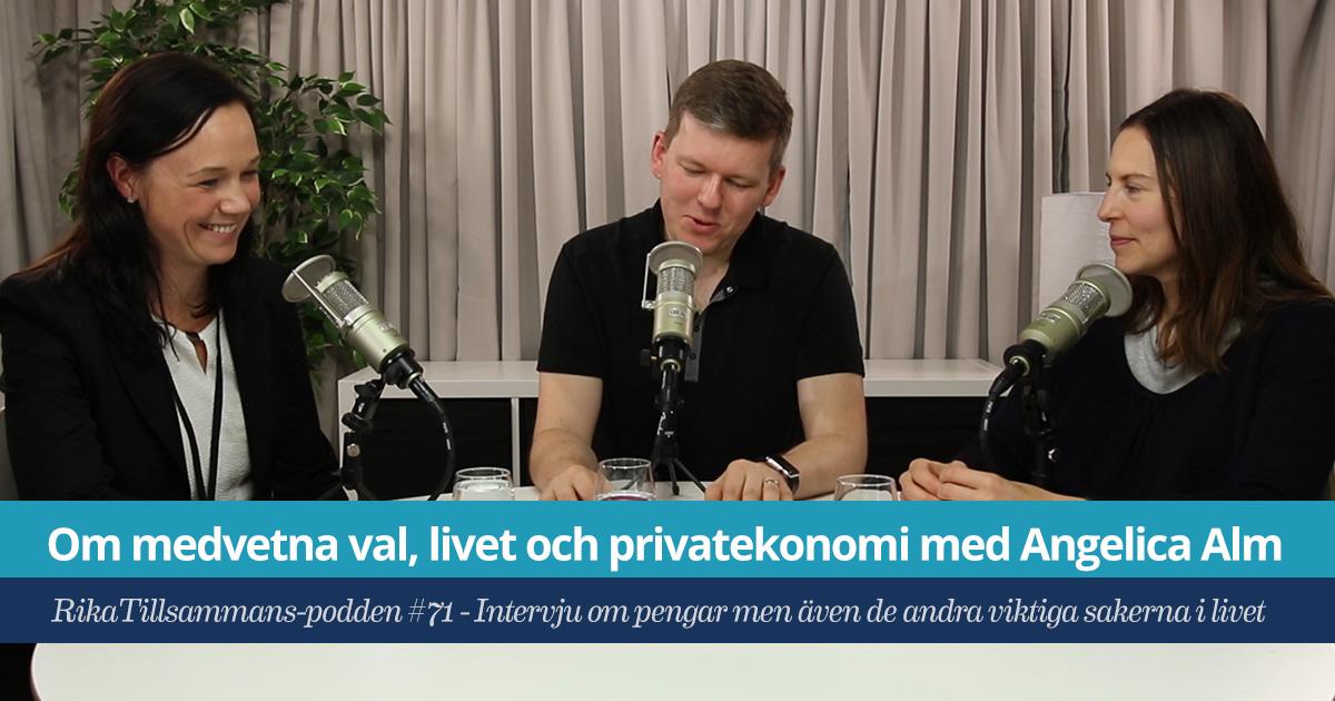 Angelica Alm - intervju om medvetna val, livet och privatekonomi med Angelica Alm