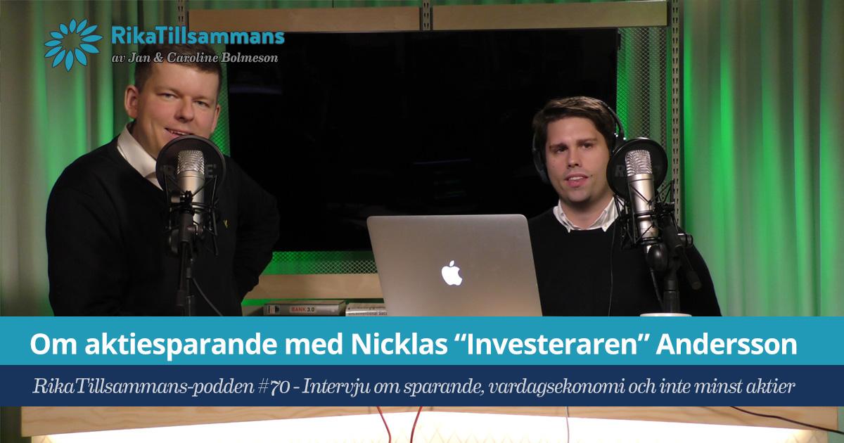 Avsnitt 70 med Nicklas Investeraren Andersson