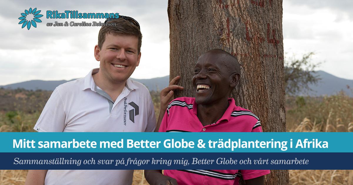 Försättsbild till artikeln: Mitt samarbete med Better Globe och trädplantering i Afrika - Sammanställning och svar på frågor kring mig, Better Globe och vårt samarbete