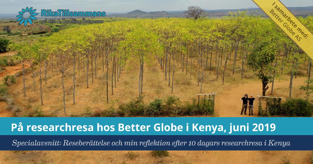 Försättsbild till artikeln: På researchresa hos Better Globe i Kenya, juni 2019 (reklam) - Specialavsnitt: Reseberättelse och min reflektion efter 10 dagars researchresa i Kenya