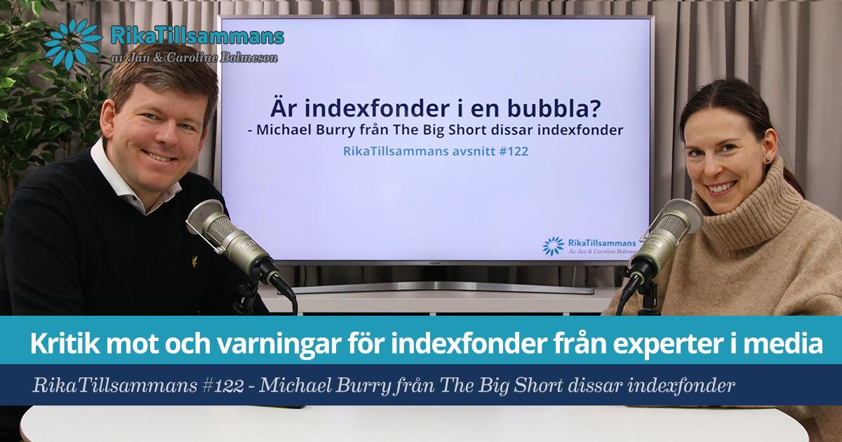 Försättsbild till artikeln: Kritik mot sparande i indexfonder - RikaTillsammans #122 - Michael Burry från The Big Short (och andra) dissar sparande i indexfonder