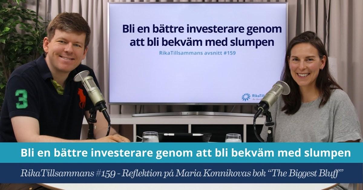 """Försättsbild till artikeln: Bli en bättre investerare genom att bli bekväm med slumpen - RikaTillsammans #159 - Reflektion på investerande från Maria Konnikovas bok \""""The Biggest Bluff\"""""""