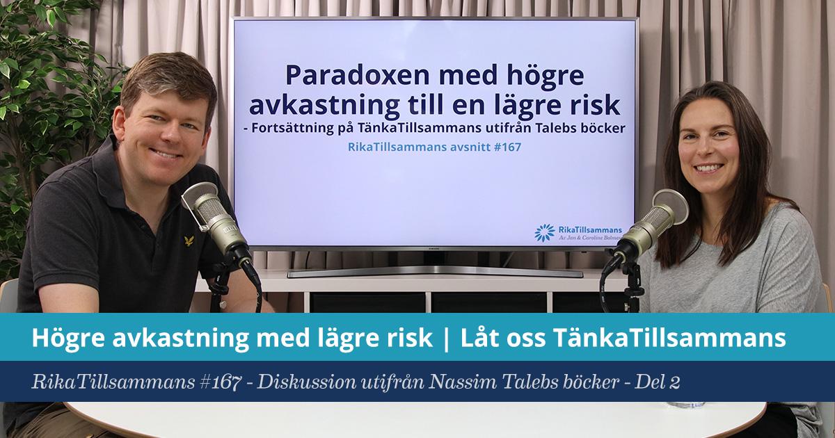 Försättsbild till artikeln: Paradoxen med högre avkastning till lägre risk | Del 2 - RikaTillsammans #167 - Diskussion utifrån Nassim Talebs böcker Antifragile, The Black Swan m.fl.