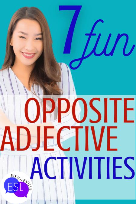 7 FUN Activities for Opposite Adjectives
