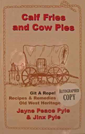 Calf Fries and Cow Pies
