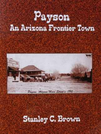 Payson: An Arizona Frontier Town