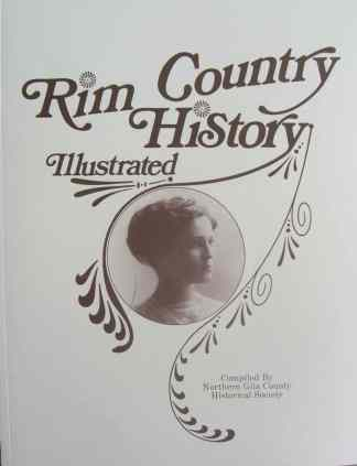 Rim Country History Illustrated