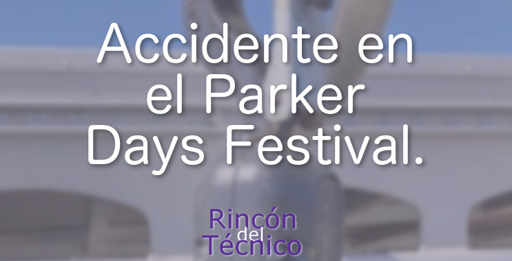 Accidente en el Parker Days Festival.