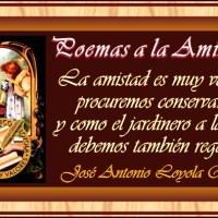 POEMAS-A LA AMISTAD...