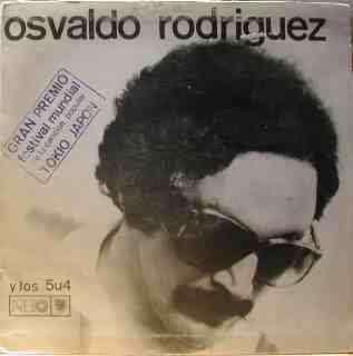 OSVALDO RODRIGUEZ y los 5U4 Sin jamas