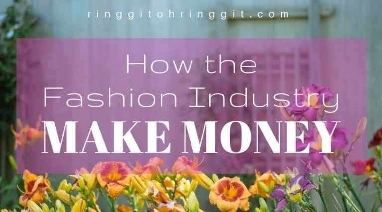 How the Fashion Industry Makes Money (Credit: Fashion Babylon)