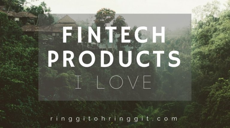 All The Fintech Products in Malaysia that I Love Now