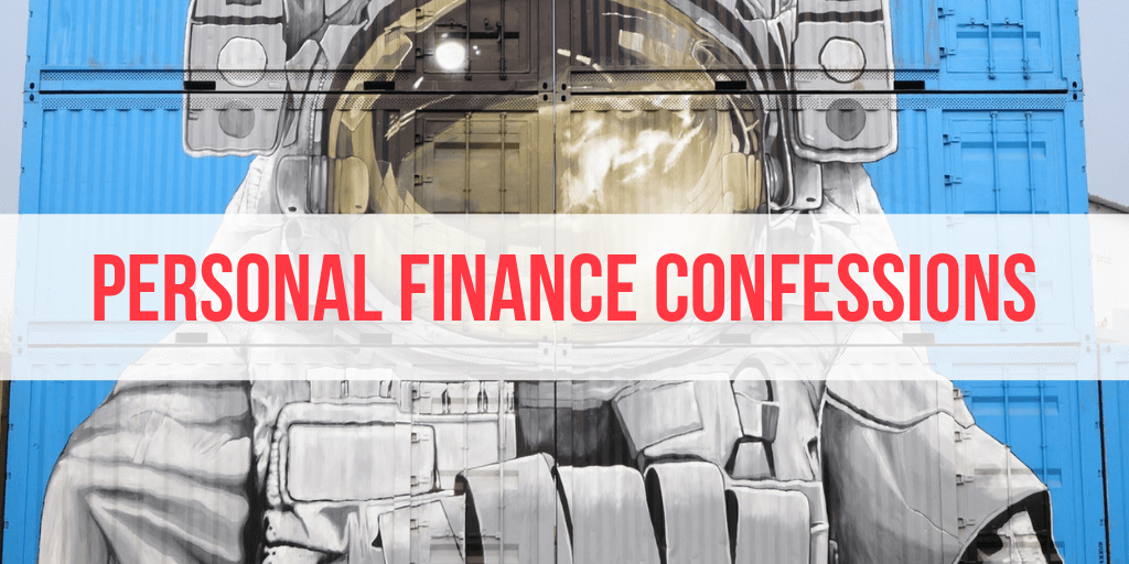 personal finance confessions