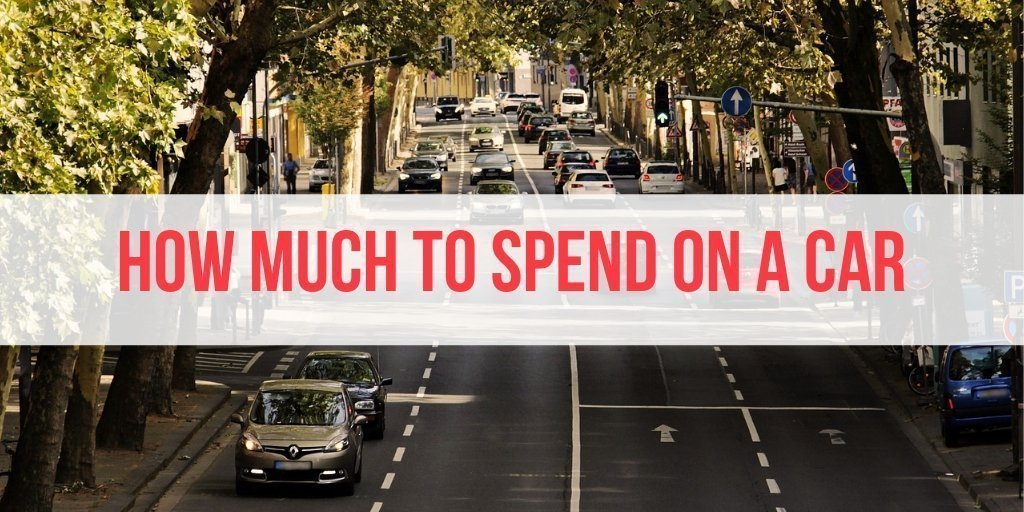 how much should i spend on a car