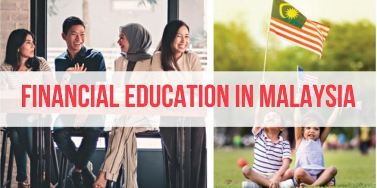 19 Financial Education Initiatives in Malaysia You Should Know