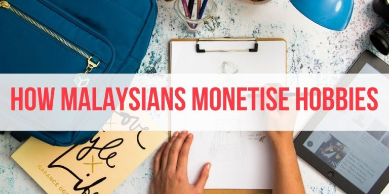 16 Malaysians Share How They Monetised Their Hobbies
