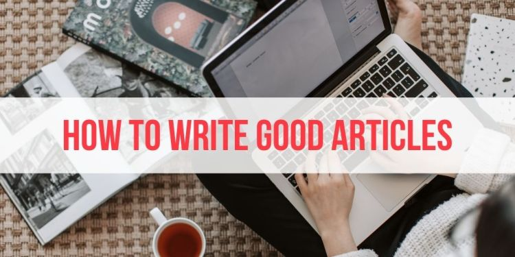 writing good articles
