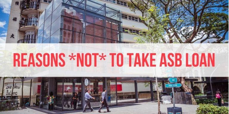 5 Reasons You Should NOT Take ASB Financing