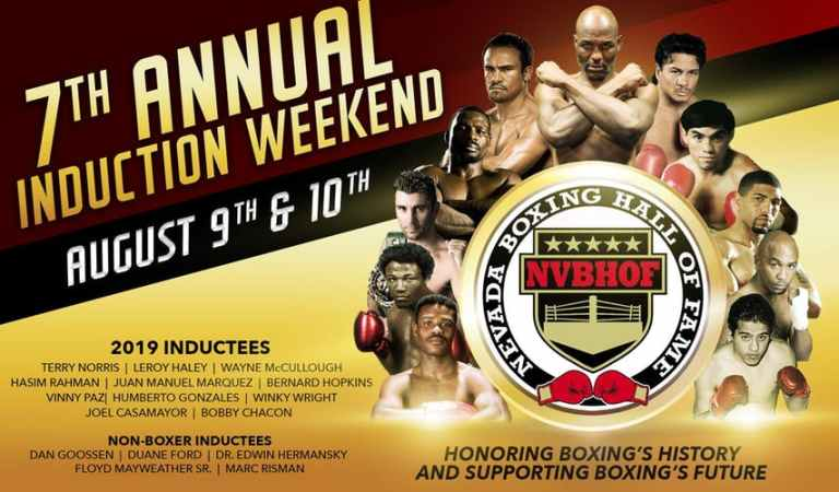 The 7th Annual Nevada Boxing Hall of Fame Induction Weekend       August 9-10, 2019