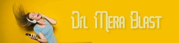 Dil Mera Blast Song Ringtone