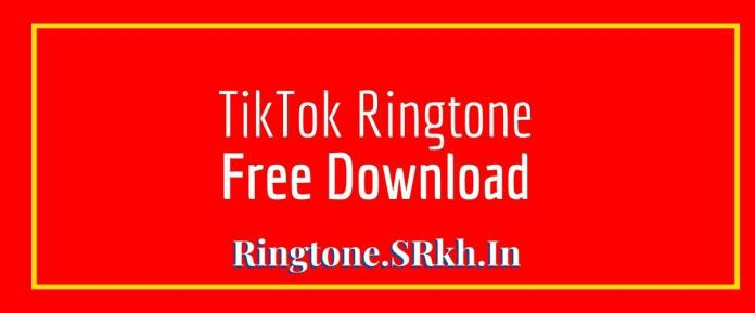 Tiktok Free Ringtone