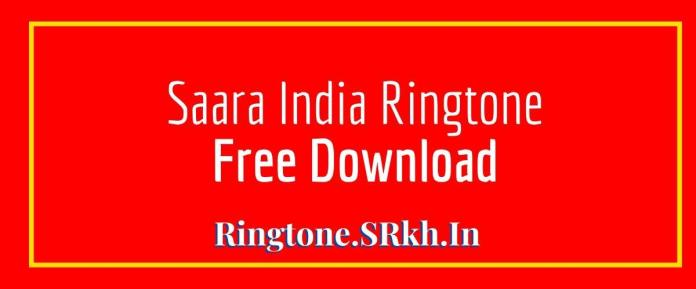 Saara India Ringtone