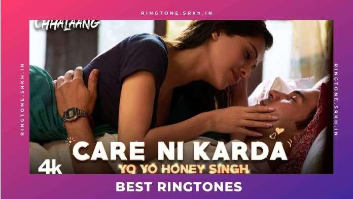 Care-Ni-Karda-New-Ringtone