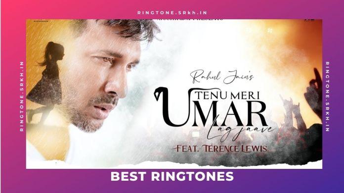 Tenu-Meri-Umar-Lag-Jaave-New-Ringtone