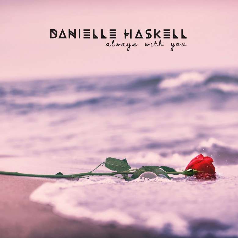 Danielle Haskell | Branding & Creative Direction: Always With You iTunes Artwork