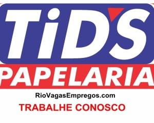 LOJAS TID'S PAPELARIA ESTÁ COM VAGAS DE EMPREGOS ABERTAS– R$ 1.195,20– LOJA DE PAPELARIA, UTILIDADE DOMÉSTICA – COM E SEM EXPERIENCIA – DIVERSAS AREAS – RIO DE JANEIRO