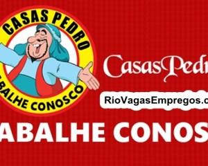 Lojas Casas Pedro esta com vagas de empregos abertas - Loja de Produtos Naturais - Rio de janeiro