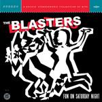 The Blasters - Fun on Saturday Night