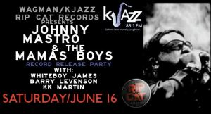 Johnny Mastro & Mama's Boys Record Release Party