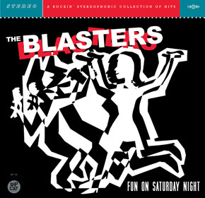 The Blasters - Fun on Saturday Night