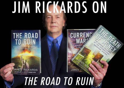 The road to ruin, de James Rikards : le plan secret des élites mondiales