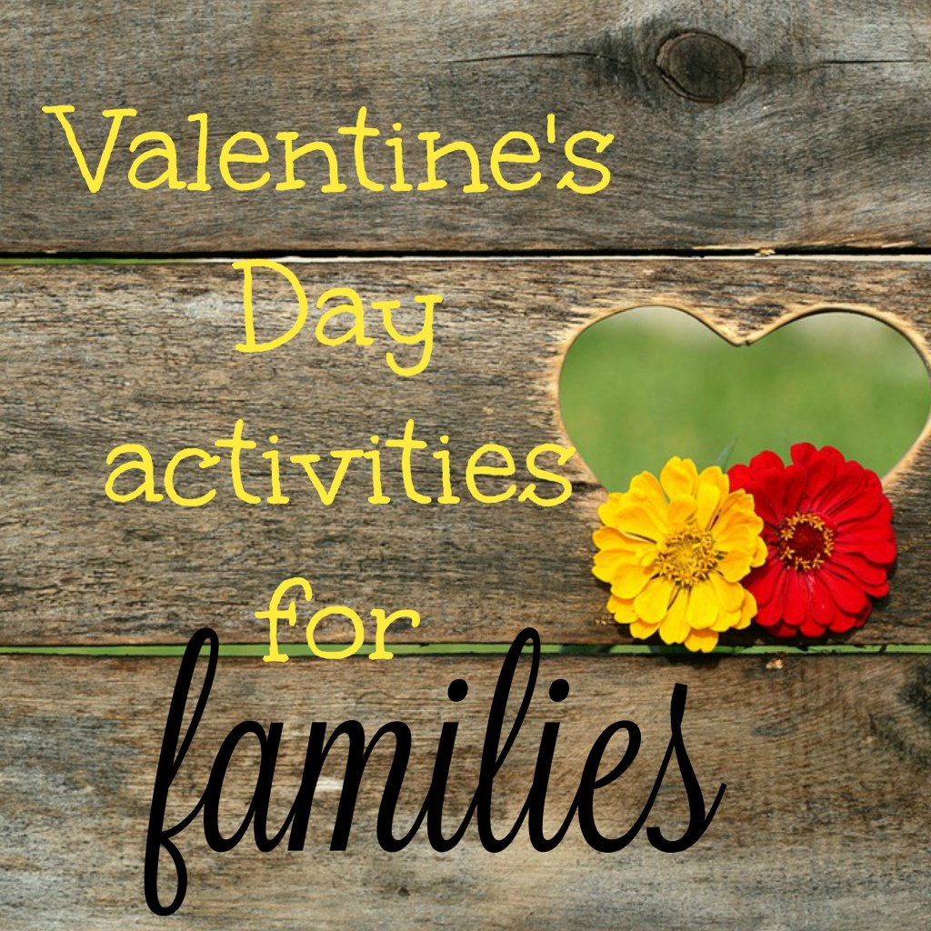 Valentines Day Activities for Families|Ripped Jeans and Bifocals