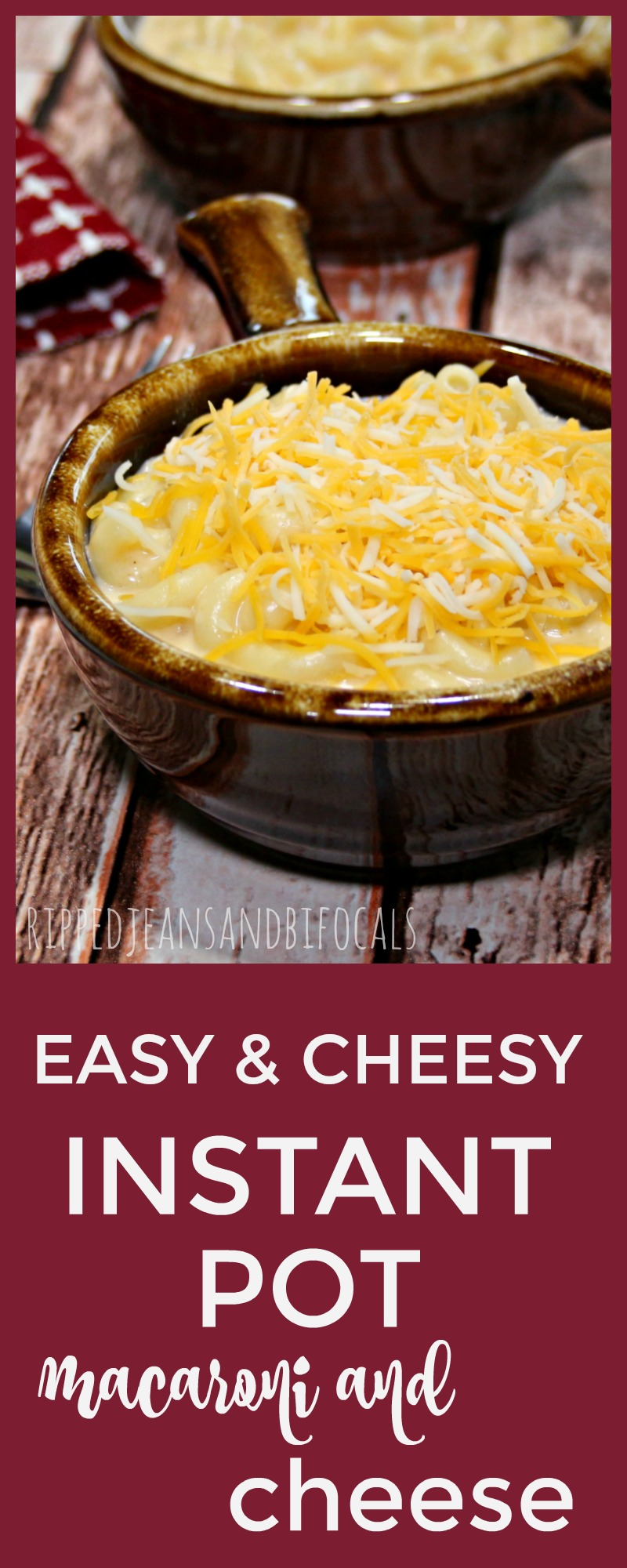 This creamy Instant Pot macaroni and cheese is incredibly fast and easy to make|Ripped Jeans and Bifocals