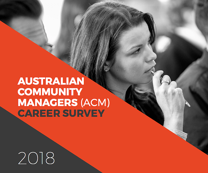 Cover of ACM survey report which says Australian Community Managers (ACM) career survey 2018 and has a black and white photo of a woman looking thoughtful holding a pen to her mouth