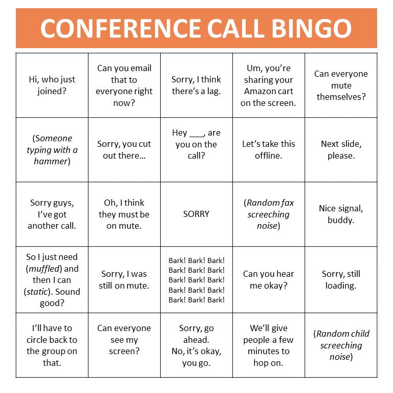 humorous bingo card where each square is something you might hear on a conference call