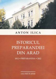 Book Cover: Istoricul Preparandiei din Arad