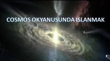 Cosmos Okyanusunda Islanmak-Tabiat Risalesi Açılımları 9