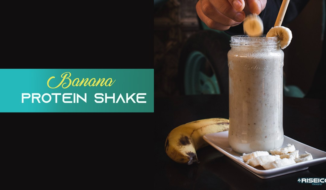 Best Banana Protein Shake